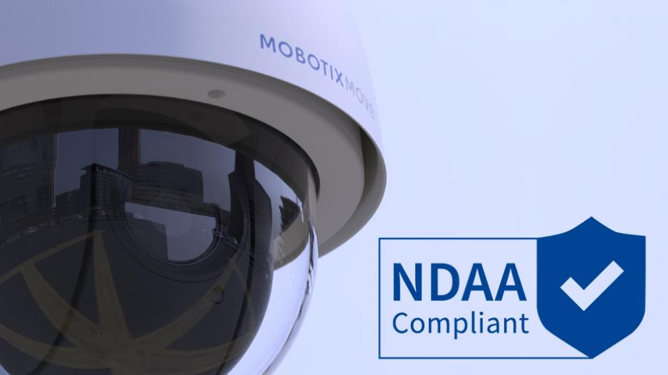 MOBOTIX MOVE NDAA compliant